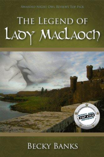 The Legend of Lady McLaoch by Becky Banks